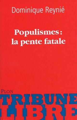 Populismes La pente fatale001
