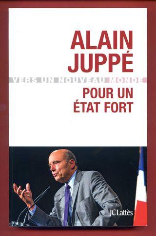 Alain Juppé Pour un Etat fort001