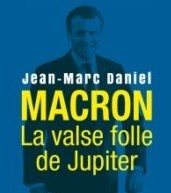 Macron la valse folle de Jupiter 2