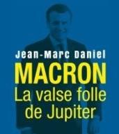 Macron la valse folle de Jupiter 2