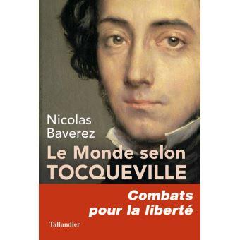 Baverez Le-monde-selon-Tocqueville